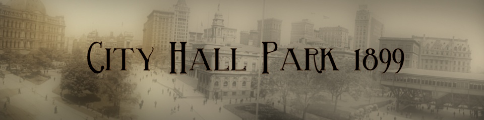 City Hall Park 1899